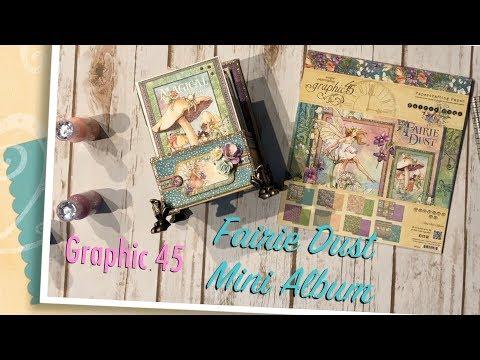 Graphic 45 Fairie Dust Mini Album
