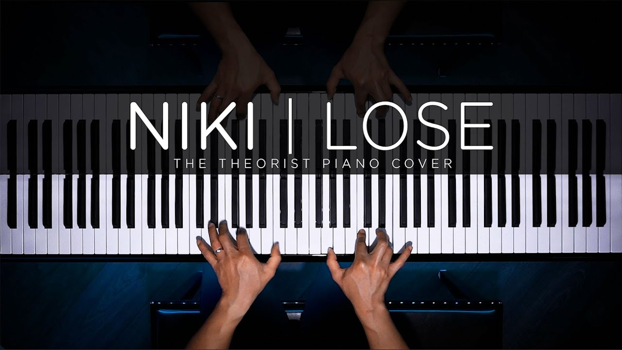 NIKI - Lose | The Theorist Piano Cover