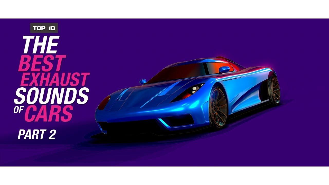gta online l top 10 the best exhaust sounds of cars l part 2