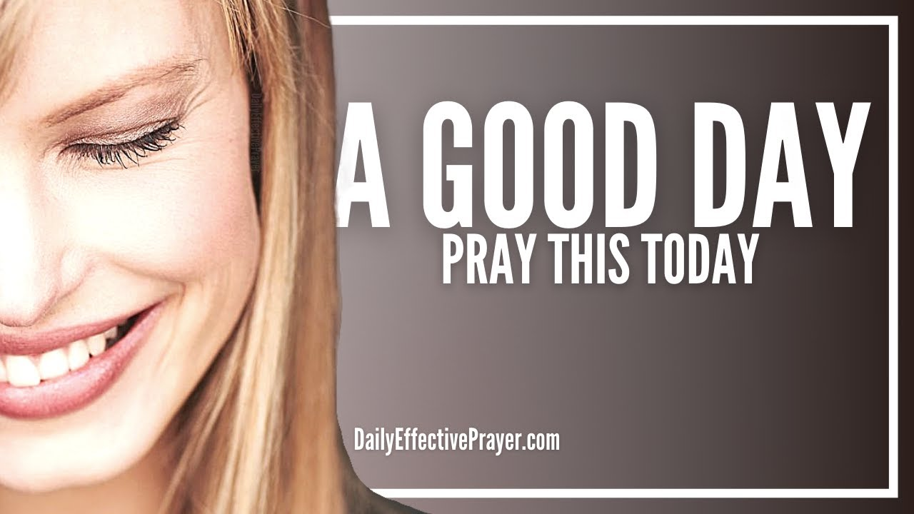 Prayer For a Good Day | Prayers For a Good Day