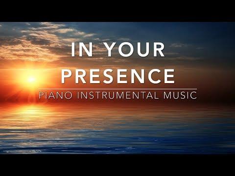 In Your Presence - 1 Hour Piano Music | Prayer Music | Healing Music | Meditation Music | Soft Music