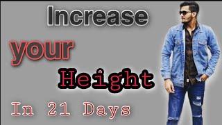 Increase Your Height In 21 Days |Myth vs Fact|Trick and Tips| 21 दिनों में अपनी ऊँचाई  बढ़ाएँ|