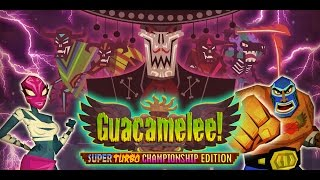 Vídeo Guacamelee! Super Turbo Championship Edition