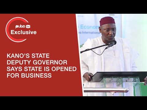 Kano State Deputy Governor Prof. Abubakar Says State Is Open For Business