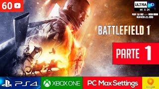 BATTLEFIELD 1 Campaña - Mision 1 Español Gameplay PC Ultra 2K 60fps | Modo Historia Parte 1