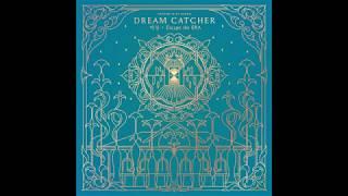 DREAMCATCHER - You And I (3D AUDIO) (Use Headphones PLEASE)
