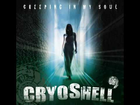 Cryoshell - Creeping in My Soul (2010)