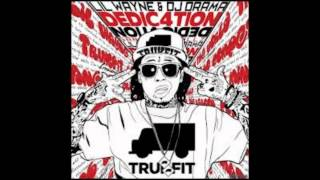 Lil Wayne-Wish You Would (Clean) Dedication 4