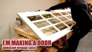 Making a MDF Door (from a reclaimed door) and a Door Frame - Workshop Upgrade (Part 7)