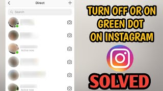 How To Turn Off Or On Active Status On Instagram    Turn Off Or On Green Dot On Instagram