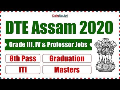 DTE Assam Recruitment 2020 - Grade III, IV & Other Assam Job Vacancy 2020 | 8th Pass / ITI Jobs