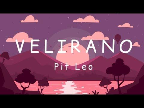 Pit Leo - Velirano [Lyics]