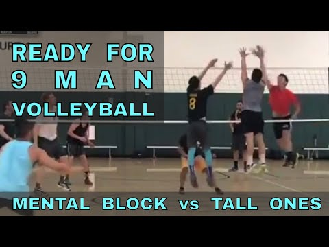 READY FOR 9 MAN - Mental Block vs Tall Ones (FULL GAME 7/20/17) - IVL Men's Open Volleyball