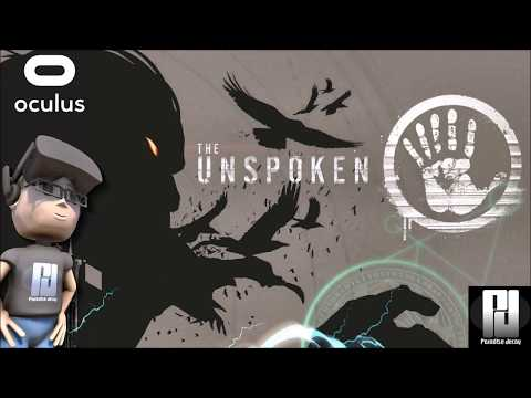 SINGLE PLAYER CAMPAIGN IS AWESOME! // THE UNSPOKEN VR GAMEPLAY // Oculus + Touch //GTX 1060 (6GB)