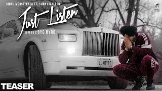 Teaser Just Listen Sidhu Moose Wala Ft Sunny Malton Byg Byrd Full Audio Out Now