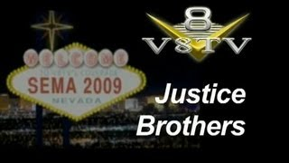 SEMA 2009 Video Coverage: Justice Brothers V8TV