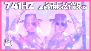 741 Hz: Self-Love Affirmations