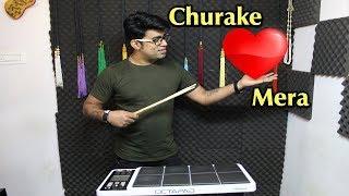 Churake Dil Mera | Janny Dholi | Octapad