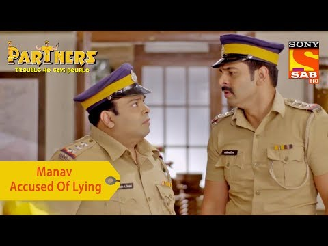 Your Favorite Character | Manav Accused Of Lying | Partners Trouble Ho Gayi Double