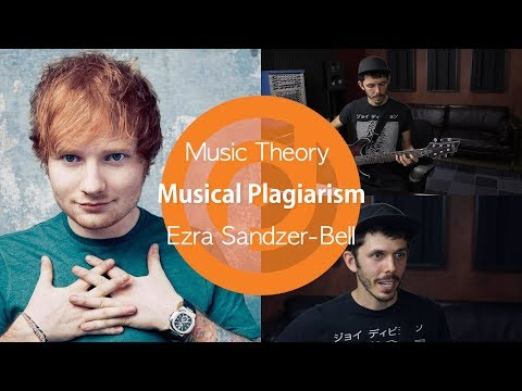 Ed Sheeran & Musical Plagiarism | Ezra Sandzer-Bell