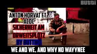Anton Horvath ft ACDC WE AND WE, AND WHY NO WAYYNEE