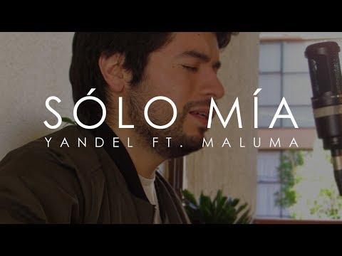 Sólo Mía - Yandel ft. Maluma (LightBox acoustic cover)