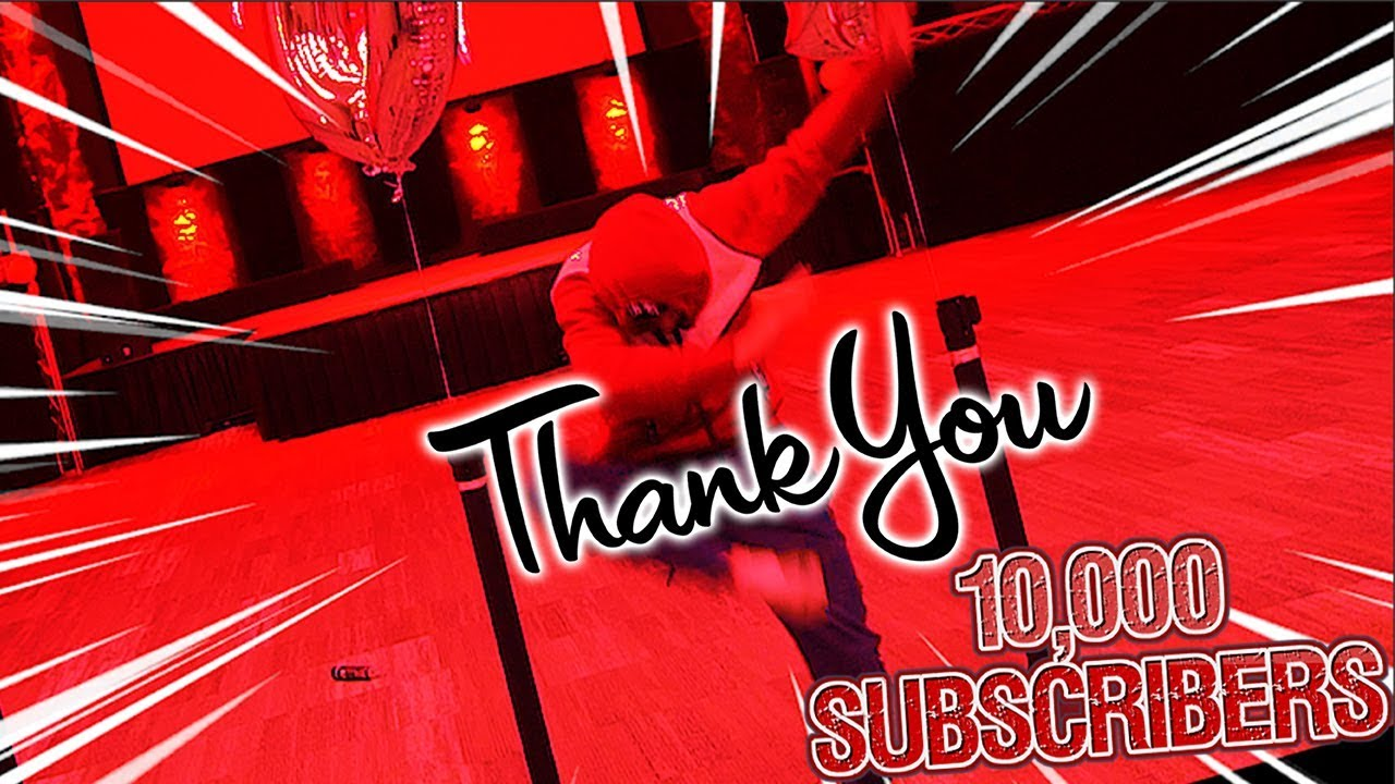 10,000 SUBSCRIBER SPECIAL! - YouTube