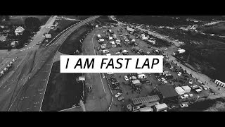 I AM FAST LAP | movie by Robyworks