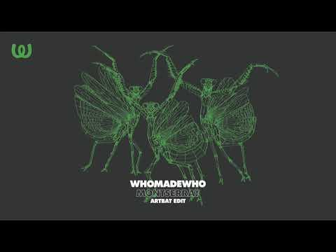 WhoMadeWho - Montserrat (ARTBAT Edit)