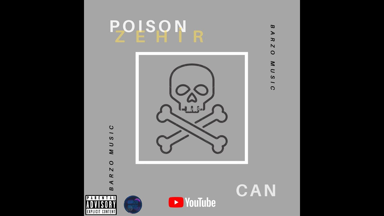 Can - Poison (Zehir) Official Blured Theme Lyrical Video (BRZ Toi 1. Album)