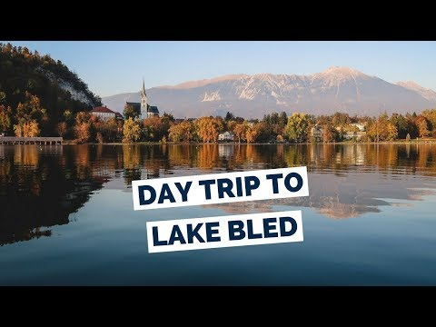 Lake Bled Travel Guide | Day Trip from Ljubljana, Slovenia