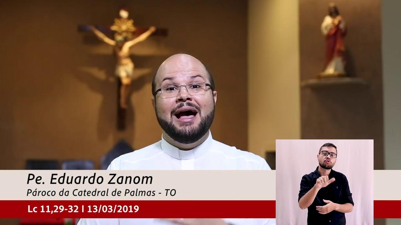b55aed8a51 Minuto do Evangelho 13 03 2019 Catedral de Palmas