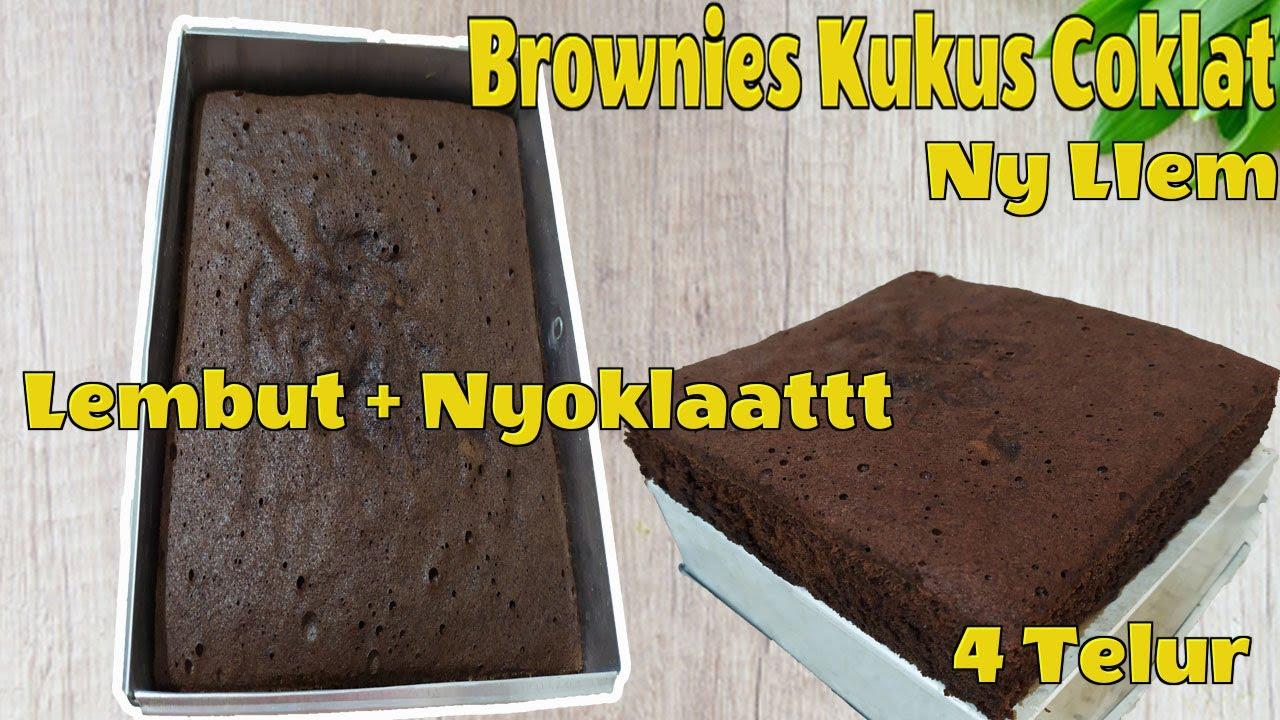 Brownies Kukus Coklat 4 Telur Lembut Resep Brownies Ny Liem Nyoklat Anti Gagal Youtube