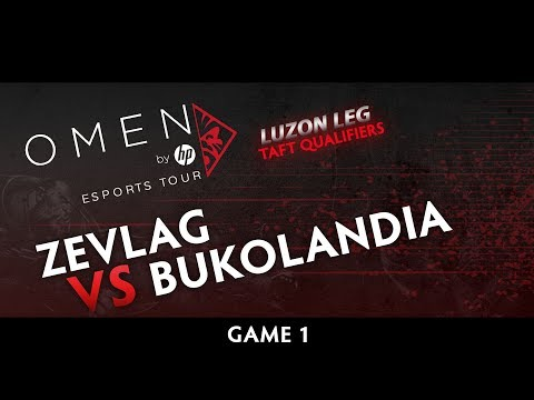 Bukolandia vs Zevlag   Game 1   OMEN by HP Esports Tour   Luzon Leg   Taft Qualifiers