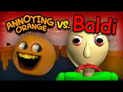 Annoying Orange vs Baldi (AO takes Baldi's Basics Math Class!)