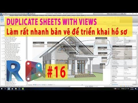 DYNAMO REVIT 16 Duplicate Sheet và tất cả các View trong đó - Duplicate Sheets with Views