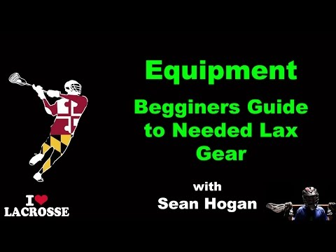 Lacrosse Equipment For Beginners