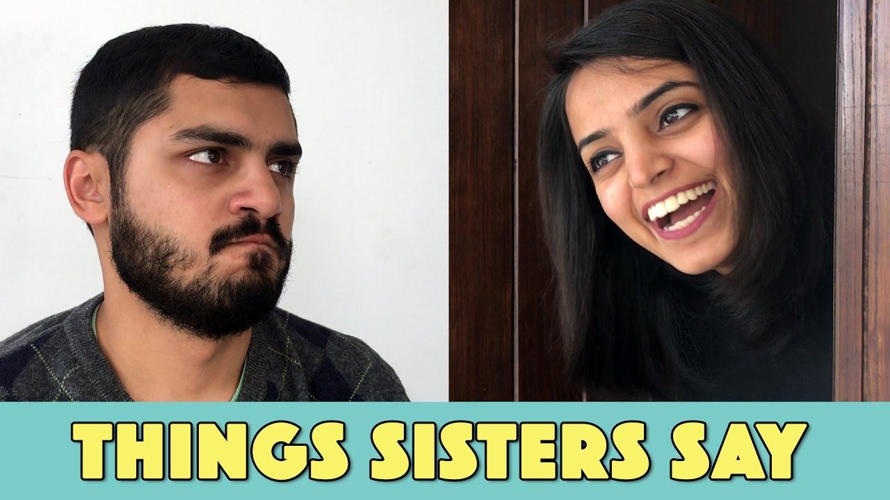 Things Sisters Say | MangoBaaz