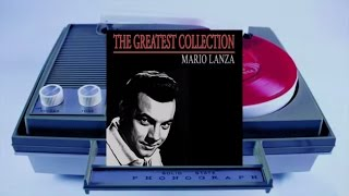Mario Lanza - The Greatest Collection