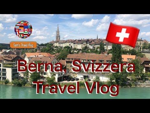 BERNA, SVIZZERA - Travel Vlog