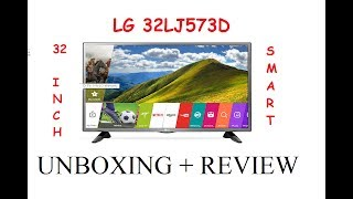 "LG 32"" Smart LED TV ( 32LJ573D ) 2017 Model Unboxing & Review"
