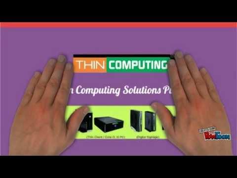 Thin Computing Thin Client