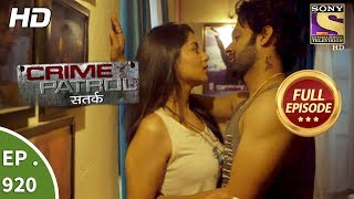 Download Video Crime Patrol Satark - Ep 920 - Full Episode  -19th May, 2018 MP3 3GP MP4