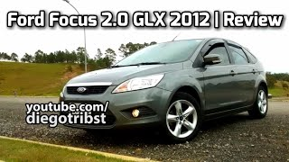Review - Ford Focus 2.0 GLX 2012