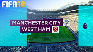 FIFA 18 - Manchester City vs. West Ham United @ Etihad Stadium