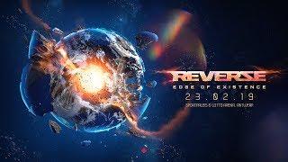 Reverze - Edge of Existence | Official 2019 Trailer