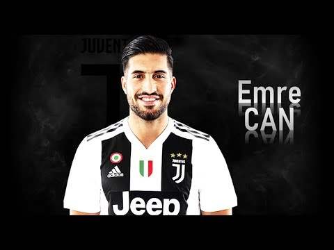 EMRE CAN | WELCOME TO JUVENTUS?! | Goals, Skills, Assists | 2017-2018