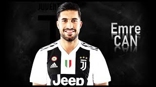 EMRE CAN - Welcome to Juventus! Goals & Skills | 2018