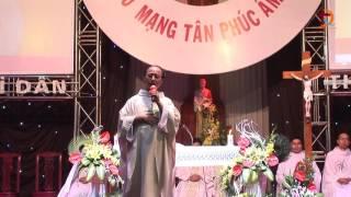 Phim Công Giáo - BÀI GIẢNG CỦA CHA ĐẶC TRÁCH GIOAN LƯU NGỌC QUỲNH - Mừng Đại Lễ Di Dân 2015