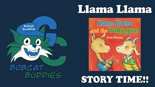Bobcat Buddies Llama No Bullying Story Time